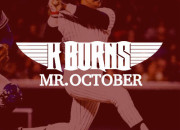 K.BURNS MR.OCTOBER AD