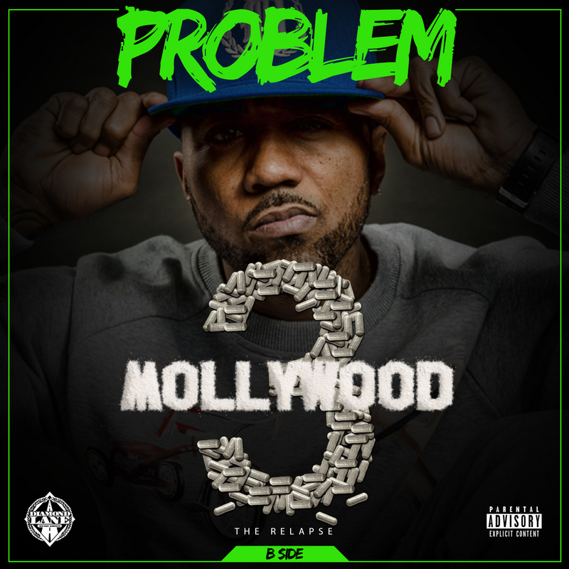 Problem - Mollywood 3: The Relapse (Side B)