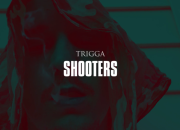 Trigga - Shooters