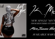 K. Michelle - Ain't You (Official Audio)