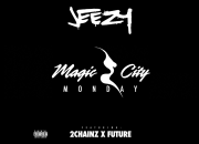 Jeezy - Magic City Monday (Audio) ft. Future, 2 Chainz @Jeezy @1future @2chainz