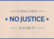 Ty Dolla $ign - No Justice ft. Big TC [Audio] @tydollasign